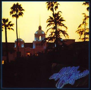5thアルバム『ホテル・カリフォルニア』